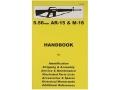 """""""5.56mm AR-15 & M-16"""" Handbook"""