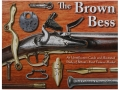 Product detail of &quot;The Brown Bess&quot; Book By Andrew Mowbray