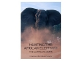Product detail of Safari Press Video &quot;Hunting The African Elephant: The Complete Guide&quot; DVD