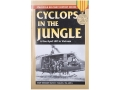 &quot;Cyclops in the Jungle - A One-Eyed LRP in Vietnam&quot; Book By Staff Sergeant David P. Walker, USA (Ret.)