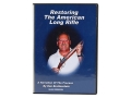 American Gunsmithing Institute (AGI) Video &quot;Restoring the American Long Rifle&quot; DVD