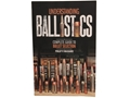 """Understanding Ballistics Complete Guide to Bullet Selection"" Book by Philip Massaro"