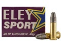 Eley Sport Ammunition 22 Long Rifle 40 Grain Lead Round Nose Box of 500 (10 Boxes of 50)