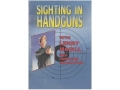 Gun Video &quot;Sighting in Handguns&quot; DVD