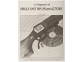 """Potpourri Single Shot Rifles and Actions"" Books By Frank de Haas"