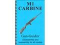 Gun Guides Takedown Guide &quot;M1 Carbine&quot; Book