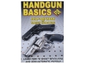 "Gun Video ""Handgun Basics For Self-Defense and Target Shooting"" DVD"