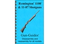 Gun Guides Takedown Guide &quot;Remington 1100 and 11-87 Shotguns&quot; Book