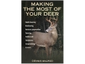 """Making the Most Of Your Deer"" Book by Dennis Walrod"