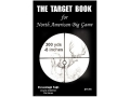 &quot;The Target Book for North American Big Game&quot; Book by Charlie Middleton and Pat Moran