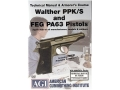 American Gunsmithing Institute (AGI) Technical Manual &amp; Armorer&#39;s Course Video &quot;Walther PPK/S and FEG PA63 Pistols&quot; DVD