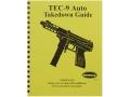 """Radocy Takedown Guide """"TEC-9 Auto"""""""