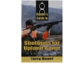 &quot;Hunter&#39;s Guide to Shotguns for Upland Game&quot; Book by Terry Boyer