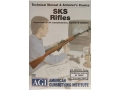 "American Gunsmithing Institute (AGI) Technical Manual & Armorer's Course Video ""SKS Rifles"" DVD"