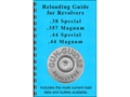Gun Guides Reloading Guide for Revolvers &quot;38 Special, 357 Magnum, 44 Special, and 44 Remington Magnum&quot; Book