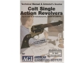 American Gunsmithing Institute (AGI) Technical Manual &amp; Armorer&#39;s Course Video &quot;Colt Single Action Revolvers&quot; DVD