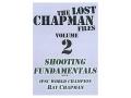 "Gun Video ""The Lost Chapman Files Volume 2: Shooting Fundamentals"" DVD"