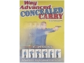Gun Video &quot;Way Advanced Concealed Carry Techniques&quot; DVD