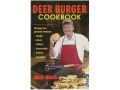 """Deer Burger Cookbook""  Book By Rick Black"