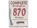 Competitive Edge Gunworks Video &quot;Complete Remington 870 Shotgun: Disassembly &amp; Reassembly&quot; DVD