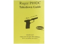 Radocy Takedown Guide &quot;Ruger P89DC&quot;