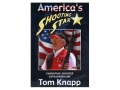 Gun Video &quot;America&#39;s Shooting Star - Tom Knapp&quot; DVD