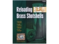 BPI &quot;Reloading Brass Shotshells 1st Edition&quot; Shotshell Reloading Manual