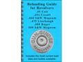 "Gun Guides Reloading Guide for Revolvers ""45 Colt, 454 Casull, 460 S&W Magnum, 475 Linebaugh, 480 Ruger and 500 S&W Magnum"" Book"