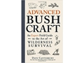 """Advanced Bush Craft"" Book by Dave Canterbur"