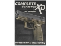 Gun Video &quot;Complete Disassembly &amp; Reassembly: Springfield XD&quot; DVD