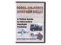 Gun Video&quot;Force-On-Force Handgun Drills: A Video Guide to Interactive Gunfight Training&quot; DVD with Gabriel Suarez