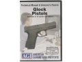 Product detail of American Gunsmithing Institute (AGI) Technical Manual &amp; Armorer&#39;s Course Video &quot;Glock Pistols&quot; DVD