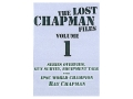 "Gun Video ""The Lost Chapman Files Volume 1: Guns And Equipment"" DVD"
