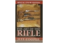 """The Art of the Rifle, Special Color Edition"" Book by Jeff Cooper"