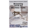 American Gunsmithing Institute (AGI) Technical Manual &amp; Armorer&#39;s Course Video &quot;Browning 1919-A4&quot; DVD
