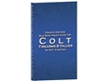 "Blue Book ""Pocket Guide for Colt Firearms & Values 4th Edition"" by S.P. Fjestad"
