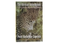 Product detail of &quot;The African Adventures: A Return to the Silent Places&quot; Book by Peter H. Capstick
