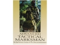 Product detail of &quot;Advanced Tactical Marksmanship: More High-Performance Techniques for Police, Military and Practical Shooters&quot; Book by Dave Lauck