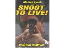 "Gun Video ""Shoot to Live: Gunfight Survival with Massad Ayoob"" DVD"