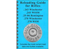 "Gun Guides Reloading Guide for Rifles "".243 Winchester, .243 WSSM, .25-06 Remington, .270 Winchester, and .270 WSM"" Book"