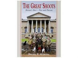 """The Great Shoots: Britain's Best - Past and Present Second Edition"" Book by Brian P. Martin"