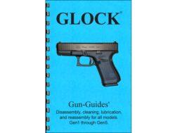 "Gun Guides Takedown Guide ""Glock Pistols"" Book"