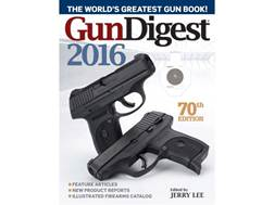Gun Digest 2016, 70th Edition Book by Jerry Lee