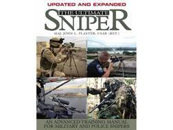 """Ultimate Sniper: An Advanced Training Manual for Military and Police Snipers, Updated and Expanded Edition"" Book by John Plaster"
