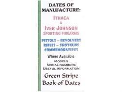 "Green Stripe Data Books ""Ithaca and Iver Johnson"" Book by Firing Pin Enterprises"