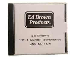 "Ed Brown's 1911 Bench Reference 2nd Edition"" CD-ROM by Ed Brown"