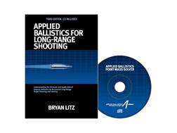 "Applied Ballistics ""Applied Ballistics for Long Range Shooting 3rd Edition"" Book by Bryan Litz"