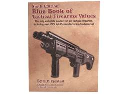 Blue Book of Tactical Firearms 6th Edition Book by S.P. Fjestad