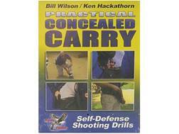 "Gun Video ""Practical Concealed Carry with Bill Wilson & Ken Hackathorn"" DVD"