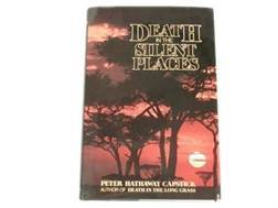 """Death in the Silent Places"" Book by Peter H. Capstick"